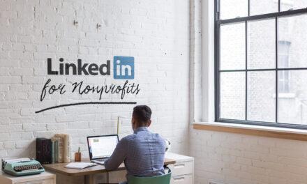LinkedIn for nonprofits: i vantaggi per la tua organizzazione non profit